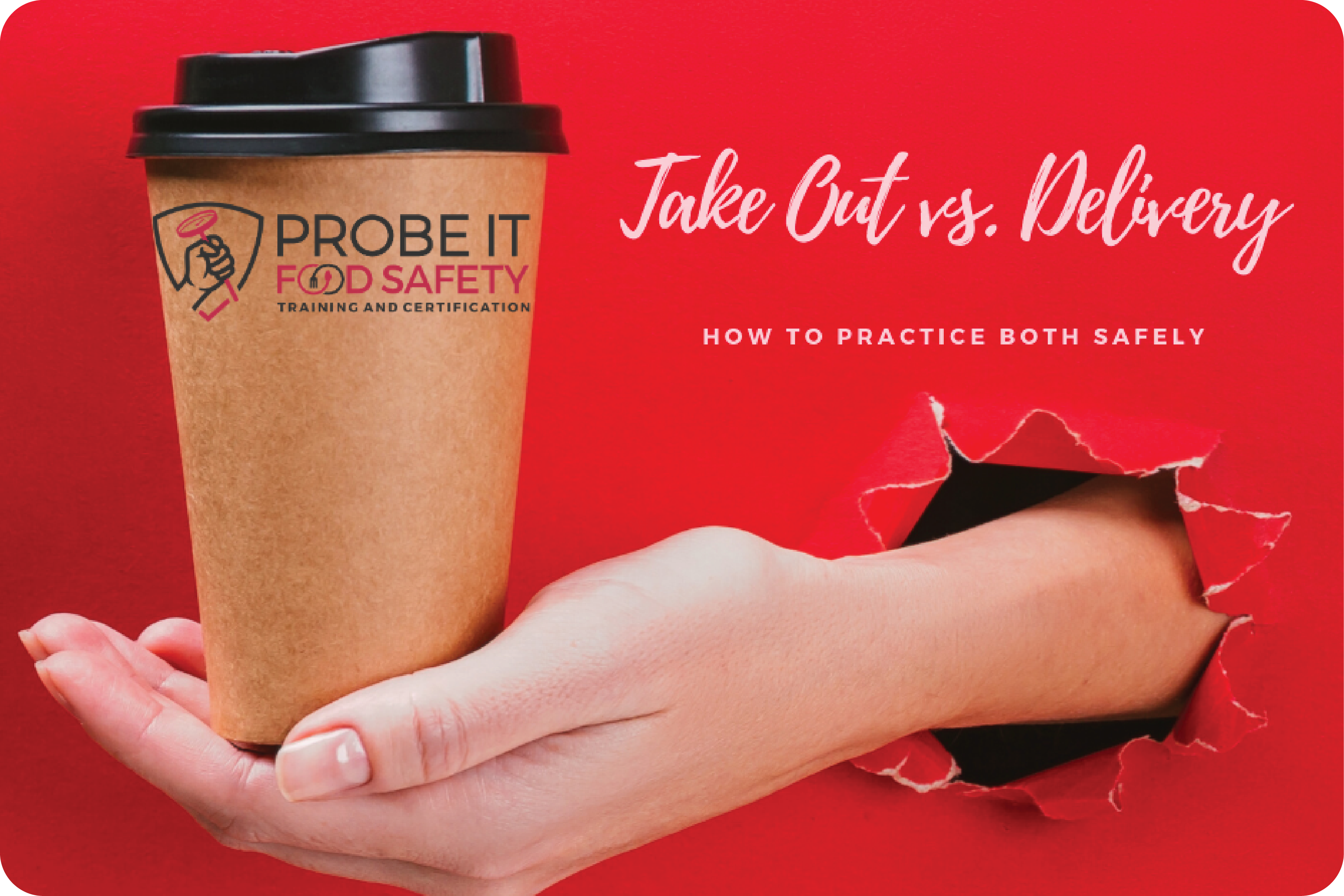 Take Out vs. Delivery – How To Practice Both Safely